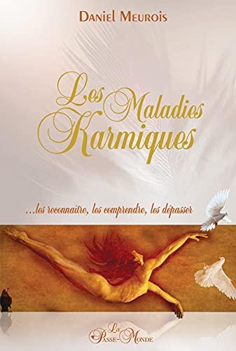 MALADIES KARMIQUES -LES- NED 2009: MEUROIS GIVAUDAN DAN