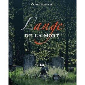 L'ange de la mort: MATTEAU,CLAIRE