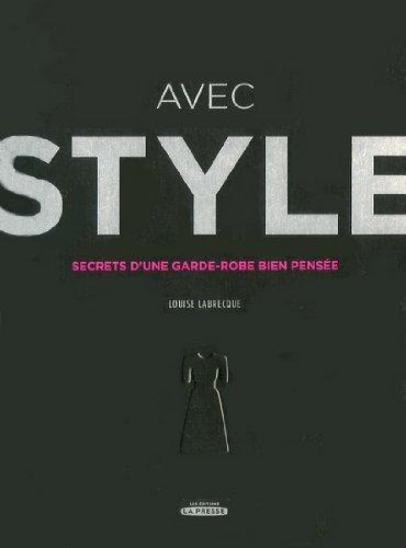 9782923681092: Avec Style : Secrets d'une Garde-Robe Bien Pensee