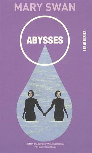 ABYSSES: SWAN MARY