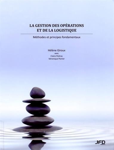 9782923710532: La gestion des opérations et de la logistique