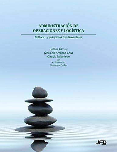9782923710808: Administración de operaciones y logística: métodos y principios fundamentales