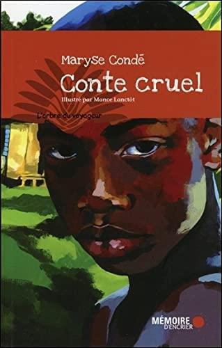 Conte cruel: Condé, Maryse