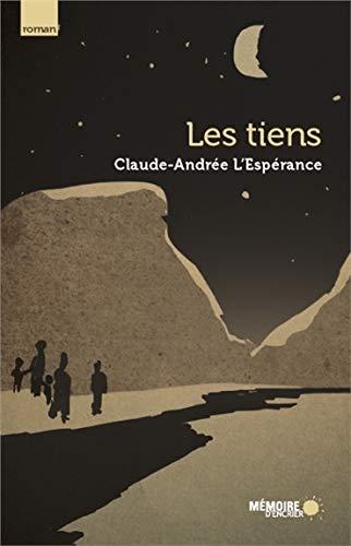 Tiens (Les): L'Espérance, Claude-Andrée