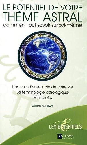 POTENTIEL DE VOTRE THEME ASTRAL -LE-: HEWITT WILLIAM W