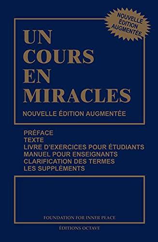 9782923718019: Un cours en miracles - Nouvelle édition augmentée