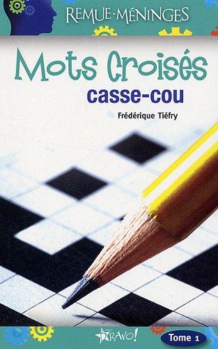 9782923720111: Mots crois�s casse-cou : Tome 1