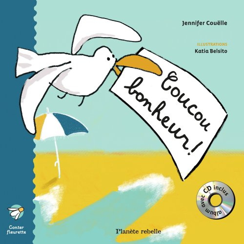 9782923735092: Coucou Bonheur ! avec cd audio