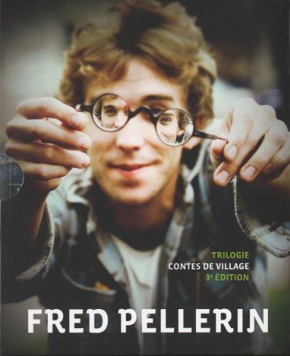 TRILOGIE CONTES DE VILLAGE: PELLERIN FRED
