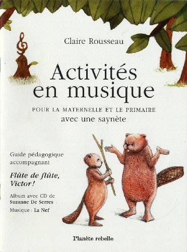 9782923735276: Activites en Musique pour la Maternelle et le Primaire