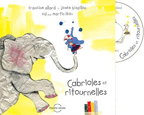 CABRIOLES ET RITOURNELLES + CD: ALLARD FRANCINE