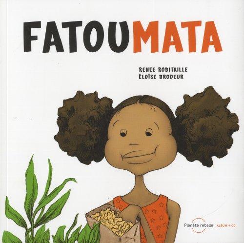 FATOUMATA + CD: ROBITAILLE RENEE