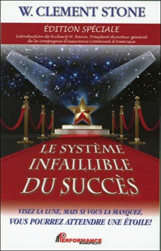 9782923746418: Le Syst�me infaillible du succ�s