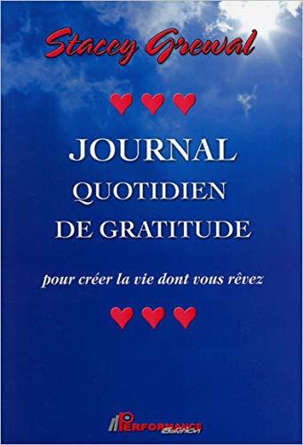JOURNAL QUOTIDIEN DE GRATITUDE: GREWAL STACEY