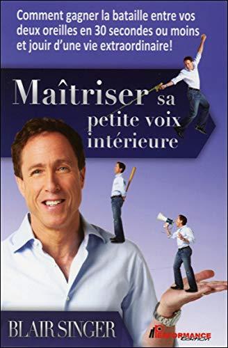 MAITRISER SA PETITE VOIX INTERIEURE: SINGER BLAIR
