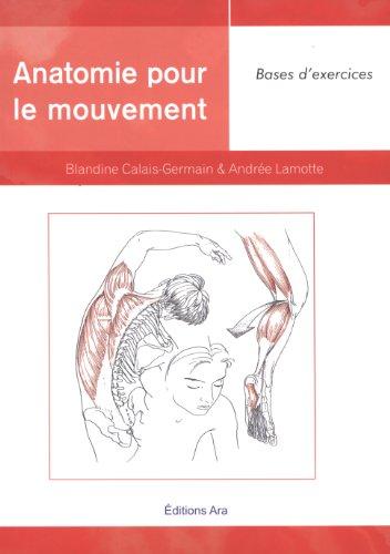 9782923747057: Anatomie pour le mouvement : Tome 2, Bases d'exercices