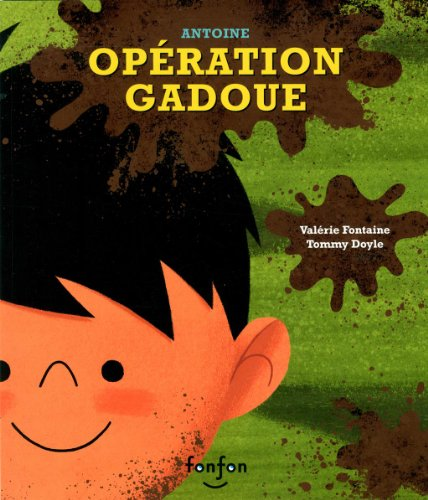Opération Gadoue: Fontaine, Val�rie
