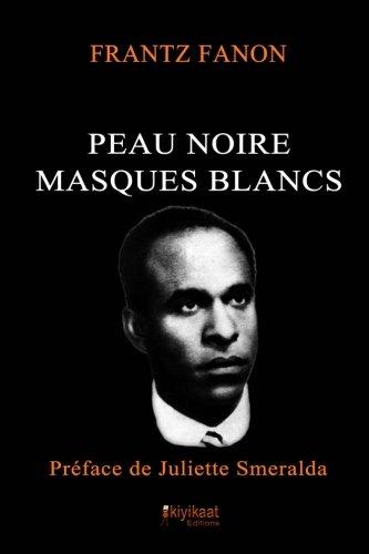 9782923821252: Peau Noire, Masques Blancs (French Edition)