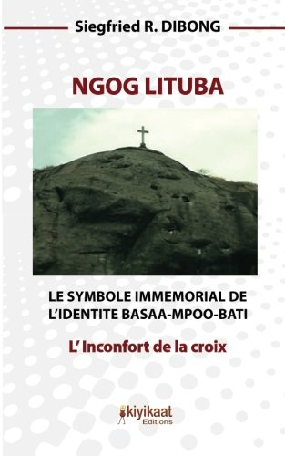 9782923821344: Ngog Lituba: L'Inconfort de la croix