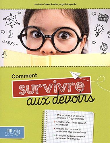 COMMENT SURVIVRE AUX DEVOIRS: CARON SANTHA