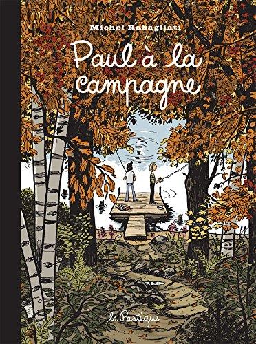 9782923841472: Paul à la campagne : Edition 15e anniversaire