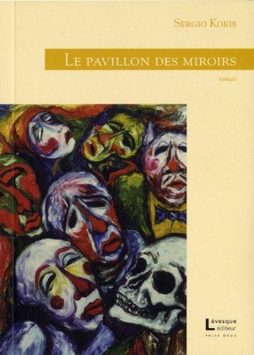 9782923844060: Pavillon des miroirs (Le)