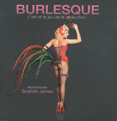 9782923865225: Burlesque (French Edition)