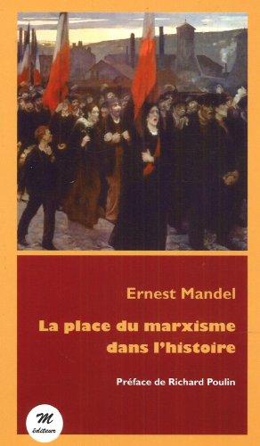 9782923986012: La Place du Marxisme Dans l'Histoire