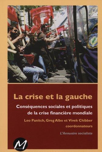 9782923986517: La crise et la gauche (French Edition)