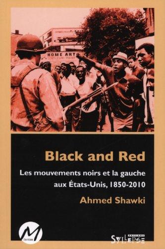 9782923986593: Black and red : Les mouvements noirs et la gauche aux États- (French Edition)