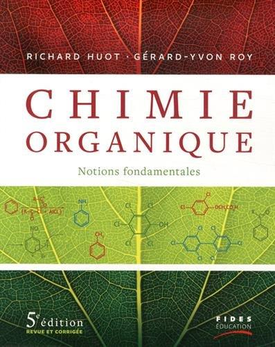 9782923989020: Chimie organique : Notions fondamentales