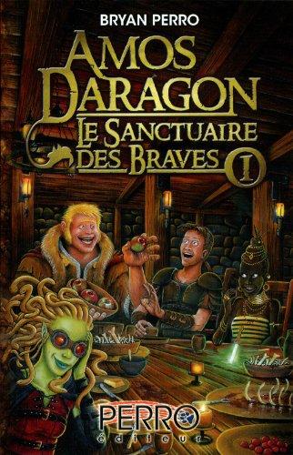 9782923995014: Amos Daragon, Le sanctuaire des braves
