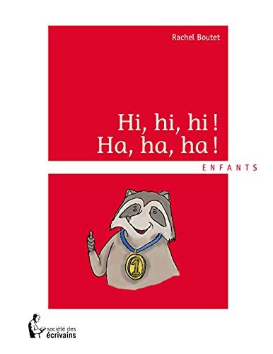 9782924020494: HI, HI, HI! HA, HA, HA!