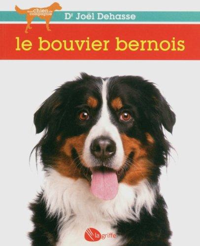 9782924036020: Le bouvier bernois NE