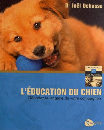 9782924036129: L'education du chien