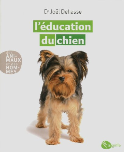 9782924036334: L'éducation du chien NE