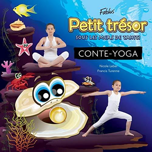 9782924044032: Petit trésor sous les mers de Tahiti Conte Yoga