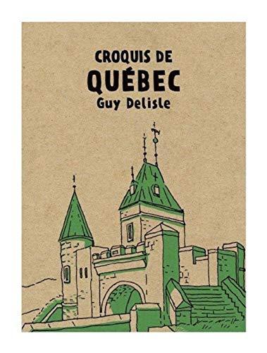 9782924049136: Croquis de Quebec