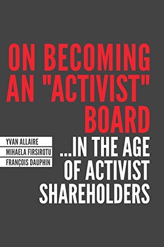 """On Becoming a """" activist"""" Board: In: Yvan Allaire, Mihaela"""