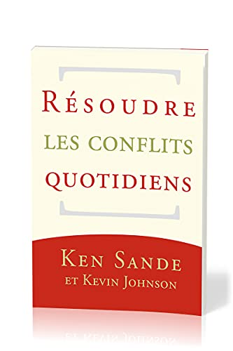 9782924110416: Resoudre les conflits quotidiens (French Edition)