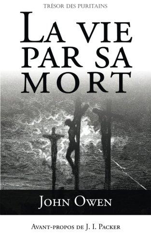 9782924110652: La vie par sa mort (French Edition)