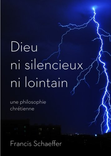 9782924110713: Dieu ni silencieux ni lointain: une philosphie chrétienne (French Edition)