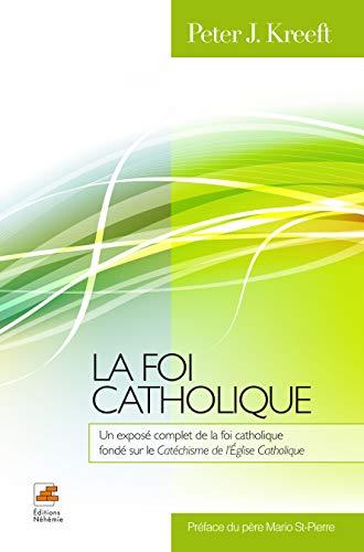 9782924135013: La foi catholique