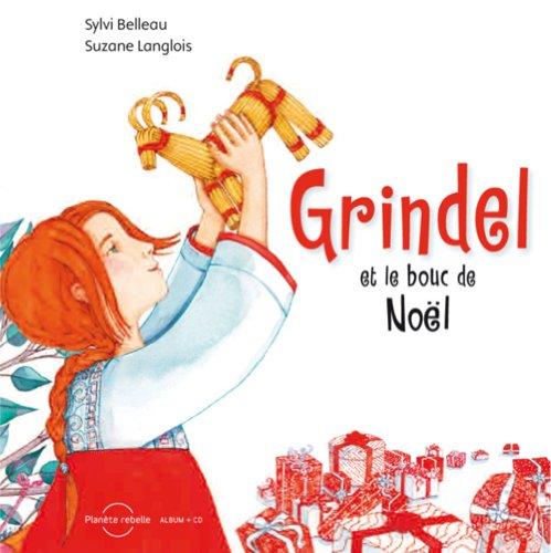 9782924174067: Grindel et le Bouc de Noël