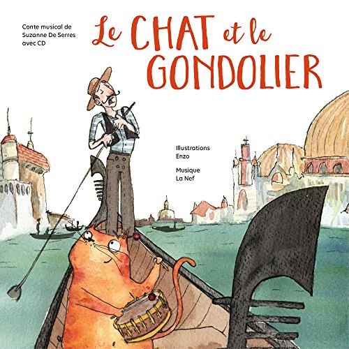 9782924174623: Le chat et le gondolier (1CD audio)