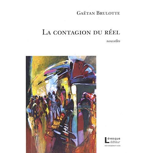 Contagion du réel (La): Brulotte, Gaëtan
