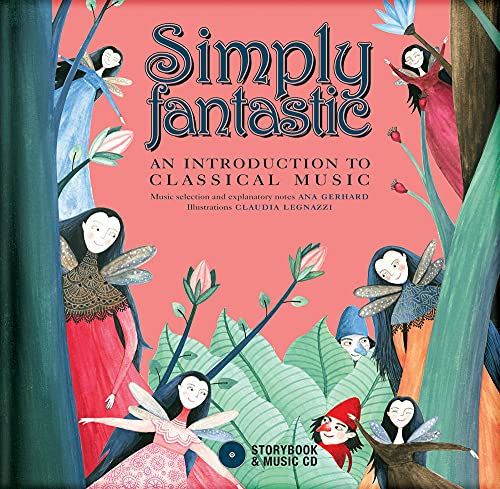 9782924217214: Simply Fantastic: An Introduction to Classical Music