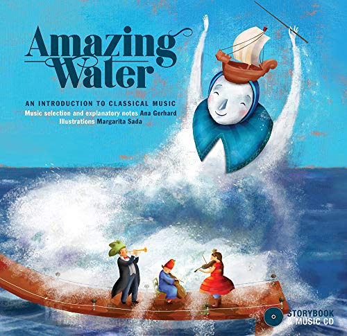 9782924217696: Amazing Water: An Introduction to Classical Music
