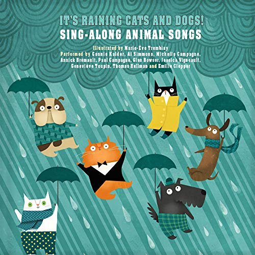 9782924217740: It's Raining Cats and Dogs!: Sing-Along Animal Songs