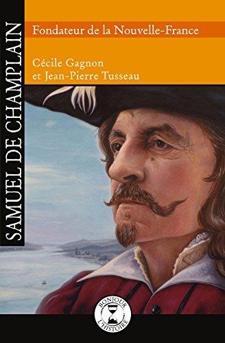 9782924309056: Samuel de Champlain